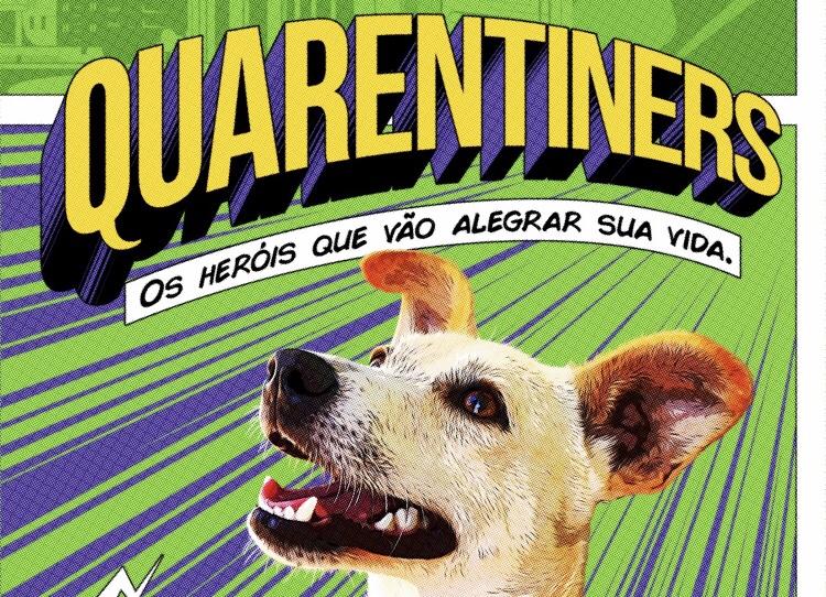 Cães e gatos viram heróis Quarentiners para incentivar adoção na pandemia